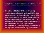 firefighter injury reduction initiatives working together to prevent injury to our volunteers