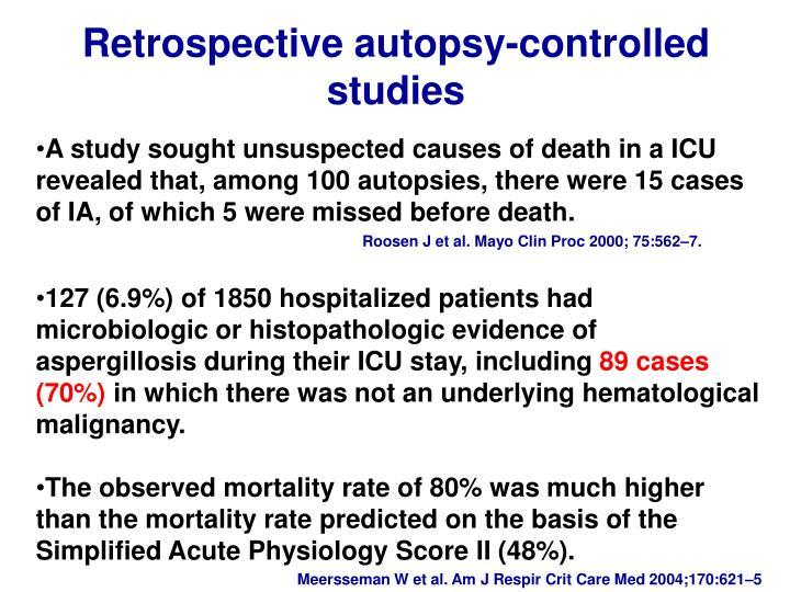 Retrospective autopsy-controlled studies