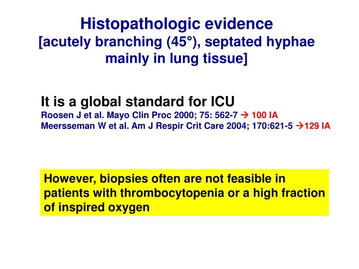 Histopathologic evidence
