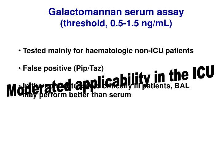 Galactomannan serum assay