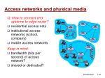 access networks and physical media