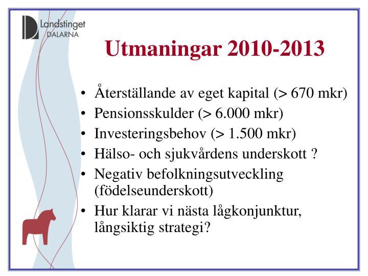 Utmaningar 2010-2013