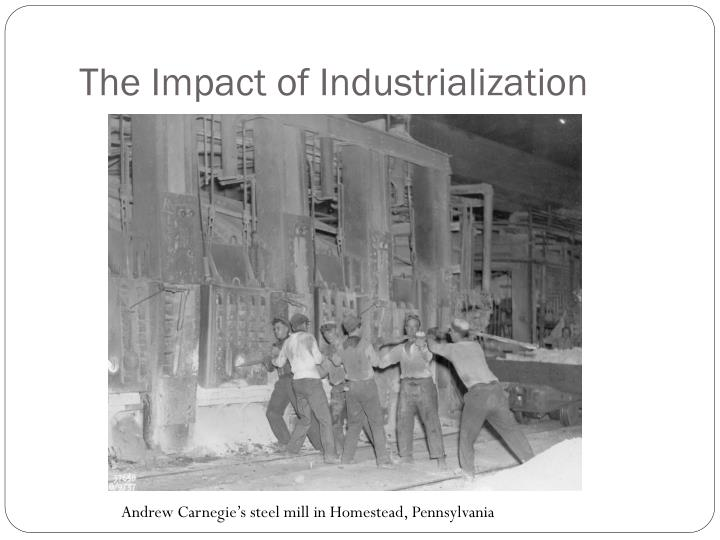 The Impact of Industrialization