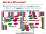 optimizing bira datapath