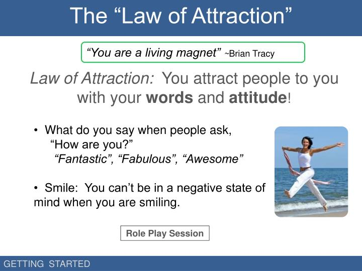 "The ""Law of Attraction"""