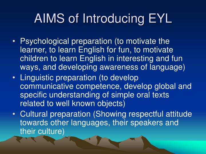 AIMS of Introducing EYL