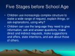 five stages before school age2