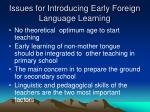issues for introducing early foreign language learning