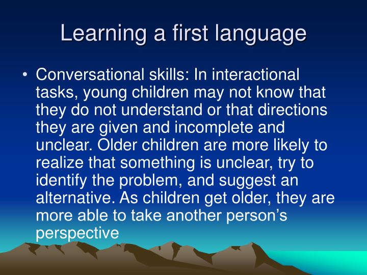 Learning a first language