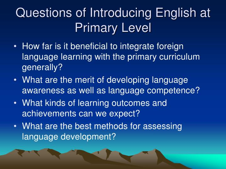 Questions of Introducing English at Primary Level