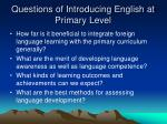 questions of introducing english at primary level1