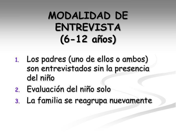 MODALIDAD DE ENTREVISTA