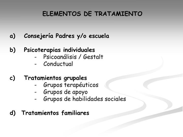 ELEMENTOS DE TRATAMIENTO