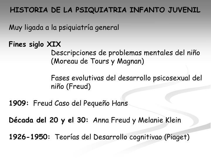 HISTORIA DE LA PSIQUIATRIA INFANTO JUVENIL