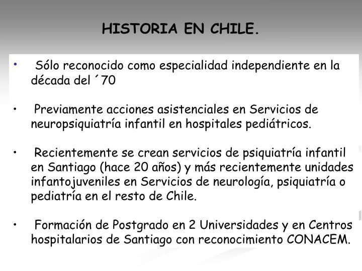 HISTORIA EN CHILE.