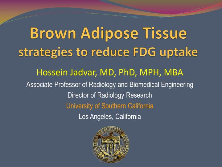 Brown adipose tissue strategies to reduce fdg uptake