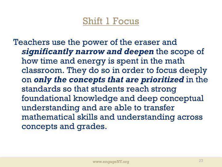 Shift 1 Focus