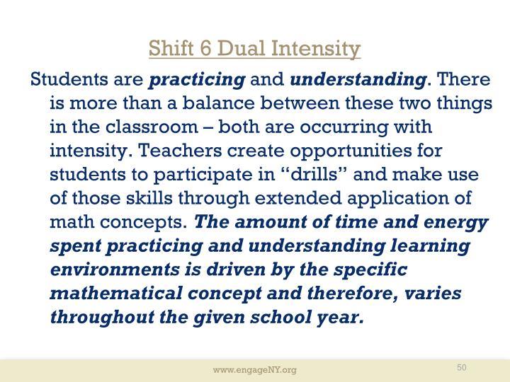 Shift 6 Dual Intensity