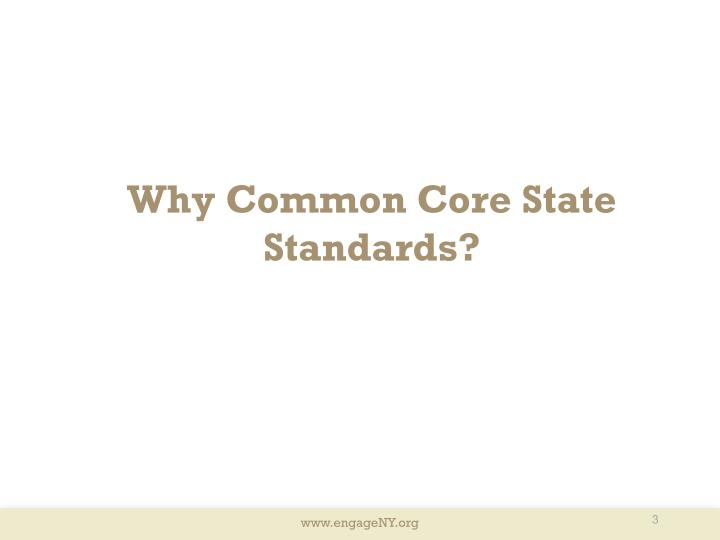 Why Common Core State Standards?