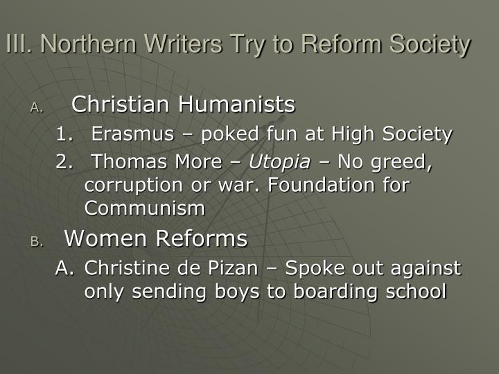 III. Northern Writers Try to Reform Society
