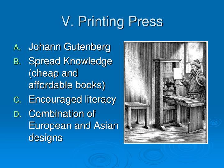 V. Printing Press