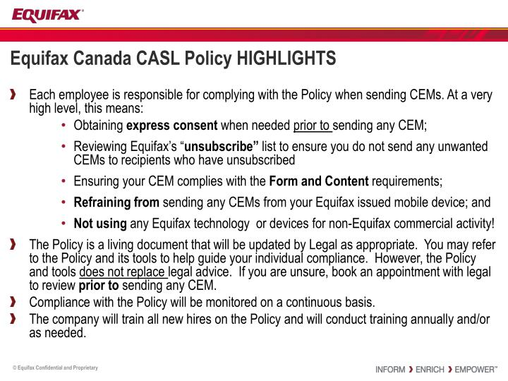 Equifax Canada CASL Policy HIGHLIGHTS