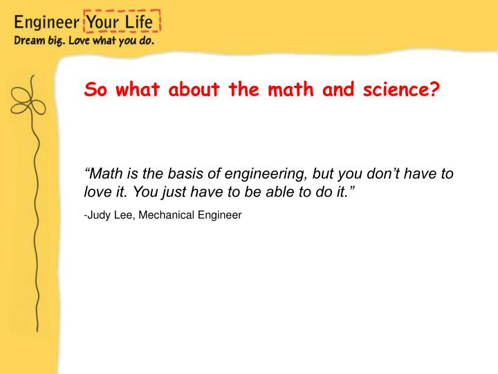 So what about the math and science?