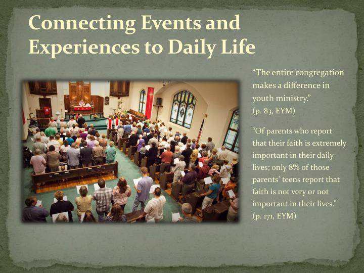 Connecting Events and Experiences to Daily Life