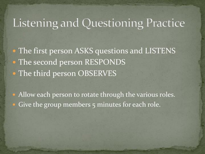 Listening and Questioning Practice
