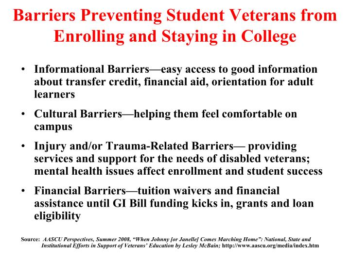 Barriers Preventing Student Veterans from Enrolling and Staying in College