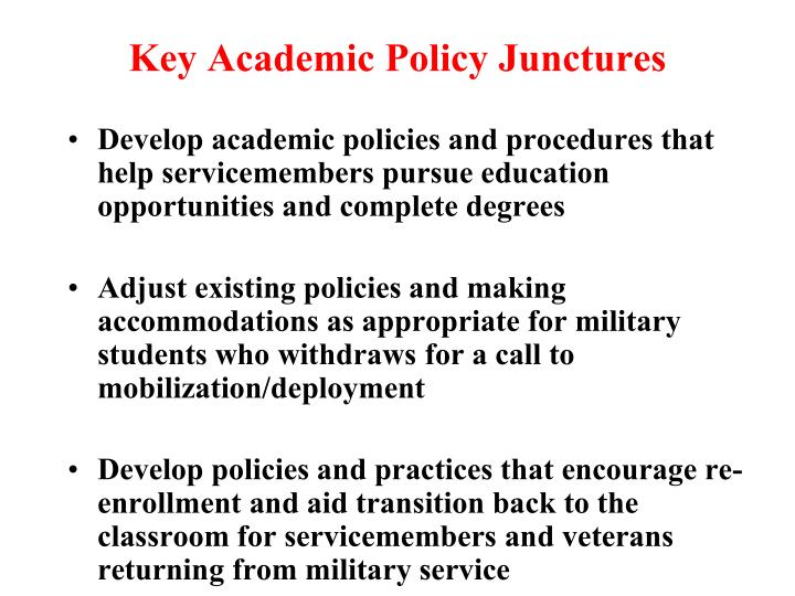 Key Academic Policy Junctures