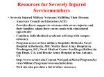 resources for severely injured servicemembers1