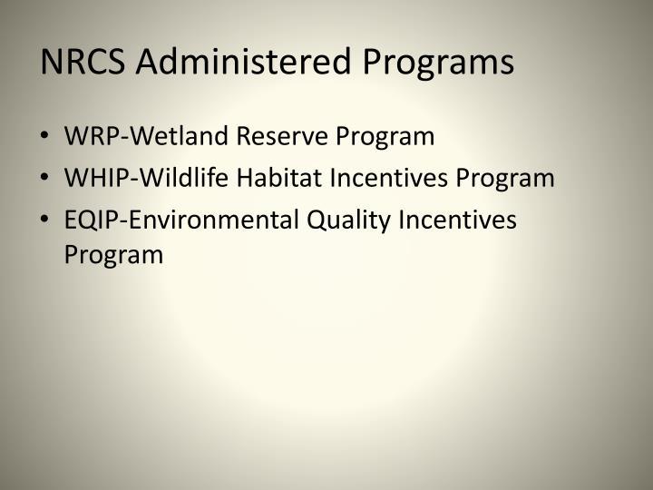 NRCS Administered Programs