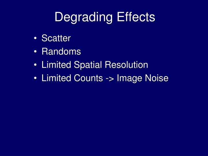 Degrading Effects