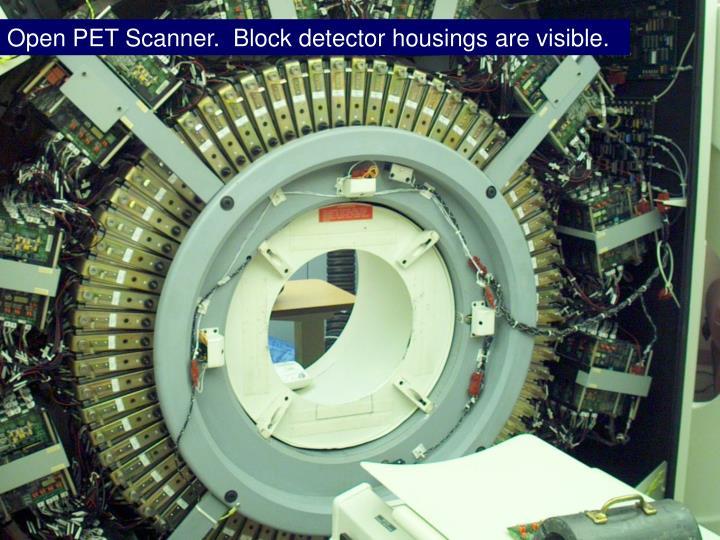 Open PET Scanner.  Block detector housings are visible.