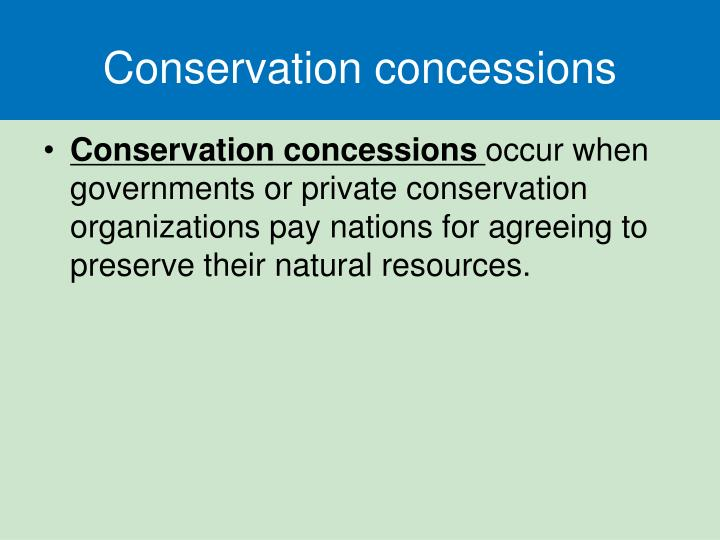 Conservation concessions