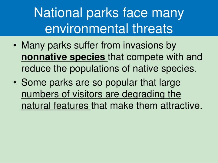 National parks face many environmental threats