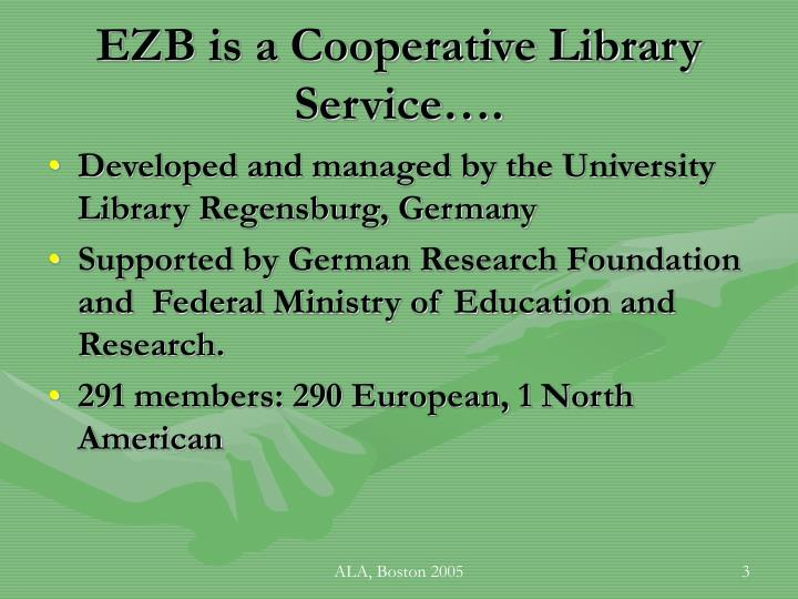 Ezb is a cooperative library service