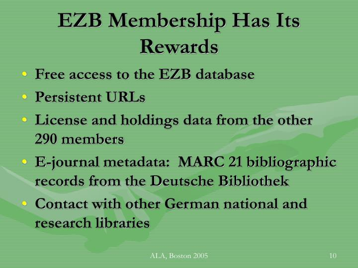 EZB Membership Has Its Rewards