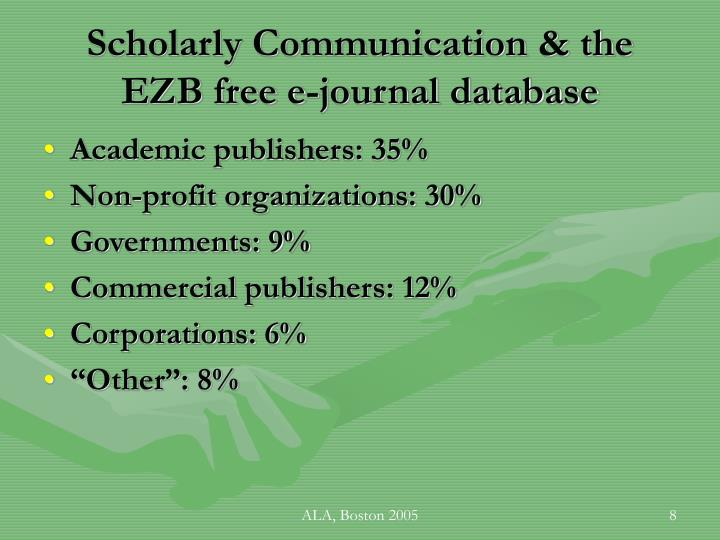 Scholarly Communication & the EZB free e-journal database