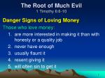 the root of much evil 1 timothy 6 6 102