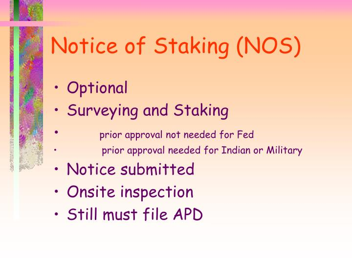 Notice of Staking (NOS)