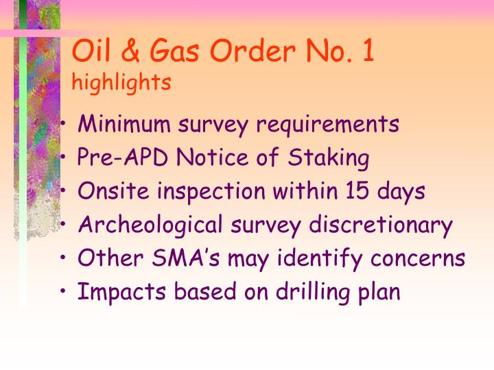 Oil & Gas Order No. 1