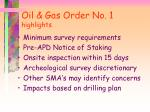 oil gas order no 1 highlights