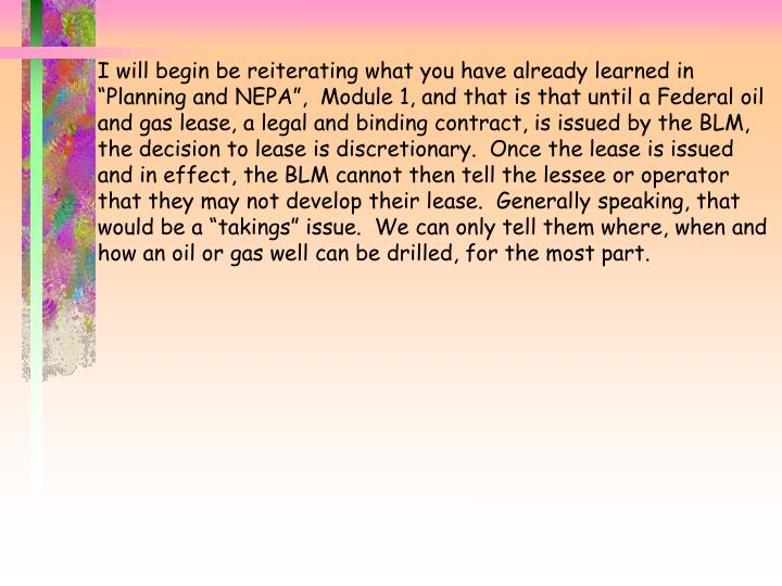 "I will begin be reiterating what you have already learned in ""Planning and NEPA"",  Module 1, and..."