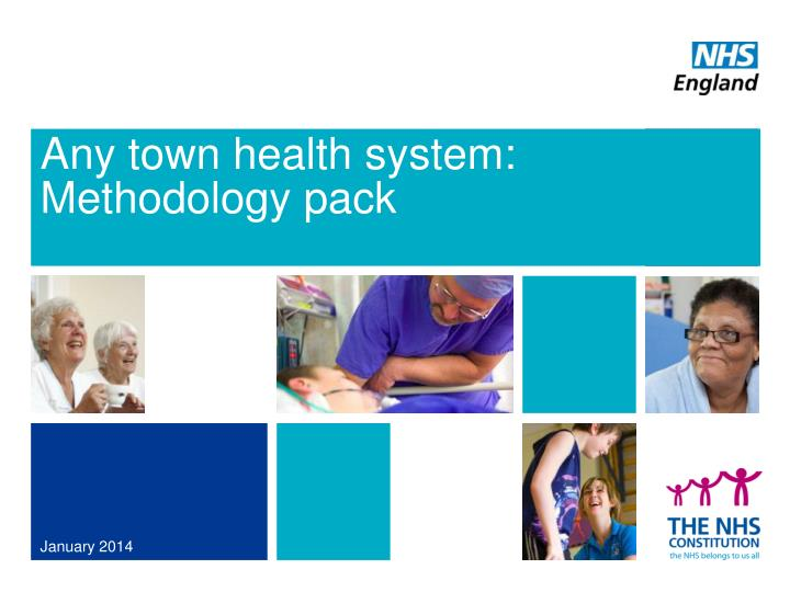 Any town health system methodology pack