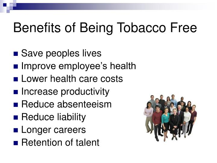 Benefits of Being Tobacco Free