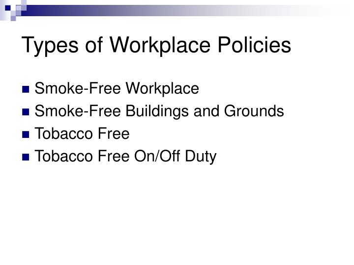 Types of Workplace Policies