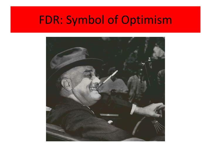 Fdr symbol of optimism