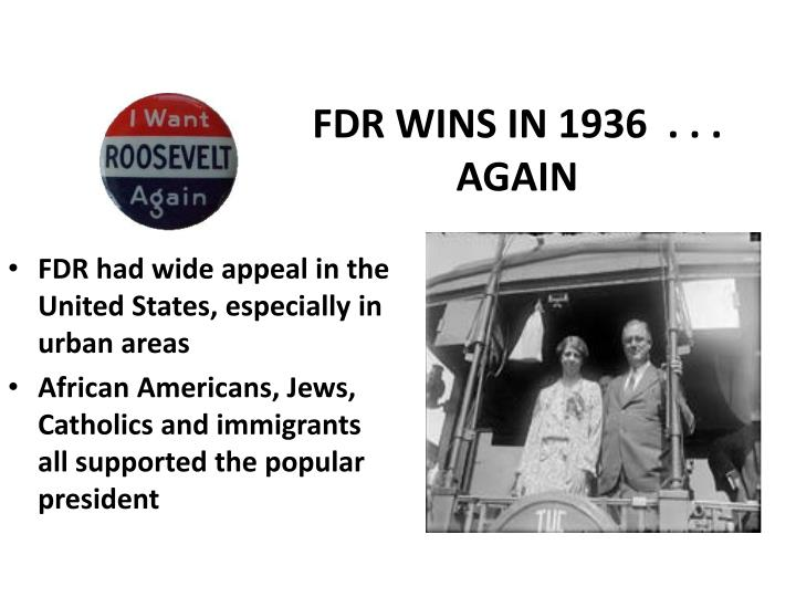 FDR WINS IN 1936  . . . AGAIN